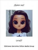 Liria27 - ¿Quien soy?