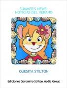 QUESITA STILTON - SUMMER'S NEWS:NOTICIAS DEL VERANO