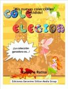 """Ratolina Ratisa - """"Mis nuevas colecciones""""¡Decidido!"""