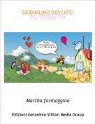 Martha formaggina - GIORNALINO D'ESTATE!PIU' STORIA!!!!!