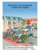 Juanito - Geronimo y la prueba de conducción segura