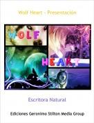Escritora Natural - Wolf Heart - Presentación