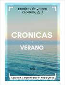 leli - cronicas de veranocapitulo, 2, 3