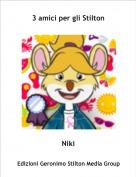 Niki - 3 amici per gli Stilton