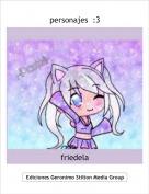 friedela - personajes  :3