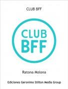 Ratona Molona - CLUB BFF