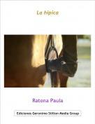 Ratona Paula - La hípica