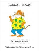 Ricciotopo Gioioso - LA GIOIA DI... AIUTARE!