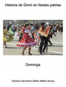Dominga - Historia de Domi en fiestas patrias