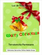 Terratoncita Parmesano - Luz de EstacionesMery