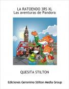 QUESITA STILTON - LA RATOENDO 3RS XLLas aventuras de Pandora