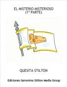 QUESITA STILTON - EL MISTERIO MISTERIOSO(1ª PARTE)