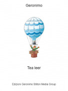 Tea leer - Geronimo