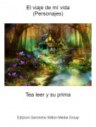 Tea leer y su prima - El viaje de mí vida(Personajes)