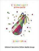 CHIARTOPINA - E ' CARNEVALE!!!prima parte