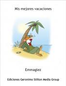 Emmaglez - Mis mejores vacaciones