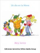 Mary Santos - Un día en la Nieve