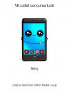 Amy - Mi cartel concurso Lulú