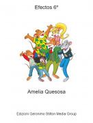 Amelia Quesosa - Efectos 6º