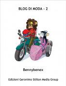 Bennybenex - BLOG DI MODA - 2