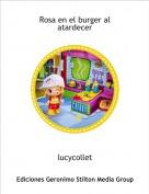 lucycollet - Rosa en el burger al atardecer