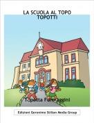 Topetta Formaggini - LA SCUOLA AL TOPO TOPOTTI
