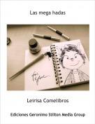 Leirisa Comelibros - Las mega hadas