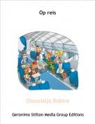 Chocolatje Robine - Op reis