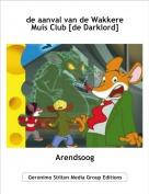 Arendsoog - de aanval van de Wakkere Muis Club [de Darklord]