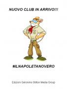 #ILNAPOLETANOVERO - NUOVO CLUB IN ARRIVO!!!