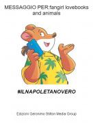 #ILNAPOLETANOVERO - MESSAGGIO PER:fangirl lovebooks and animals
