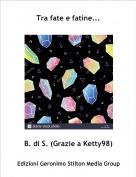 B. di S. (Grazie a Ketty98) - Tra fate e fatine...