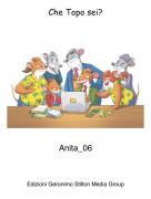 Anita_06 - Che Topo sei?