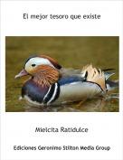 Mielcita Ratidulce - El mejor tesoro que existe