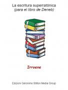 Irroene - La escritura superratónica(para el libro de Deneb)