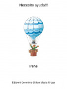 Irene - Necesito ayuda!!!