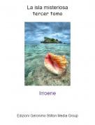 Irroene - La isla misteriosatercer tomo