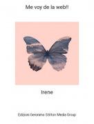 Irene - Me voy de la web!!