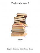Irene - Vuelvo a la web!!!