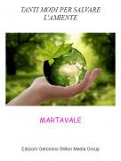 MARTAVALE - TANTI MODI PER SALVARE L'AMIENTE