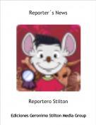 Reportero Stilton - Reporter´s News