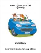 muisklauw - weer rijden voor het rijbewijs.