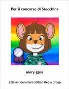 Mery gjna - Per il concorso di Stecchina