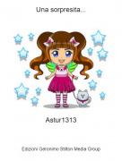 Astur1313 - Una sorpresita...