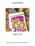 Astur1313 - ¡¡¡Sorpresa!!!