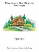 Astur1313 - Misterio en el Club MérentherPersonajes
