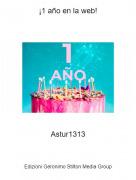 Astur1313 - ¡1 año en la web!