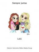 Lulú - Siempre juntas