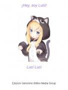 Luci Luci - ¡Hey, soy Lulú!