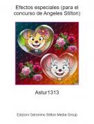 Astur1313 - Efectos especiales (para el concurso de Angeles Stilton)